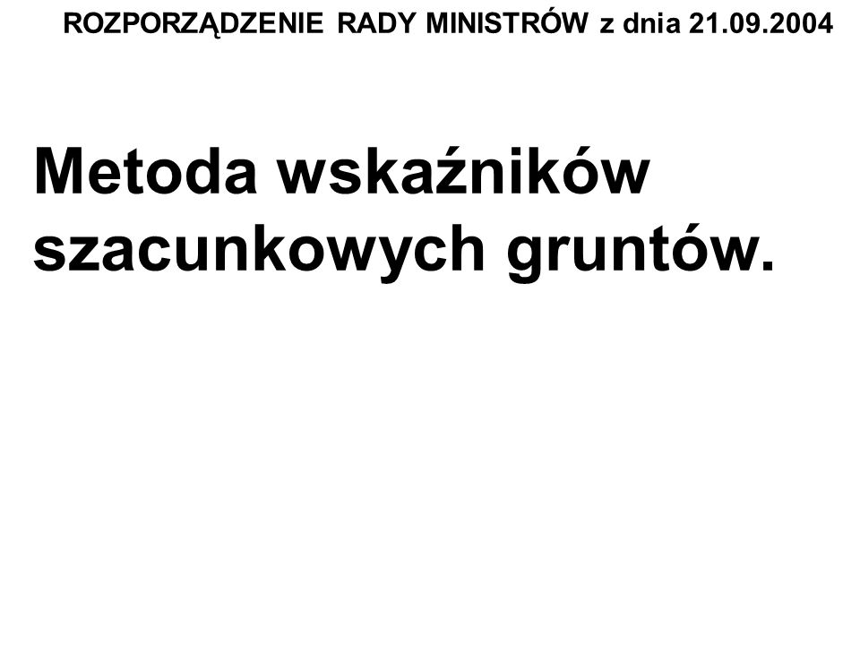 ROZPORZĄDZENIE RADY MINISTRÓW z dnia 21.09.2004