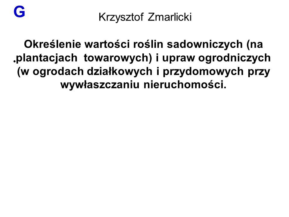 G · Krzysztof Zmarlicki.
