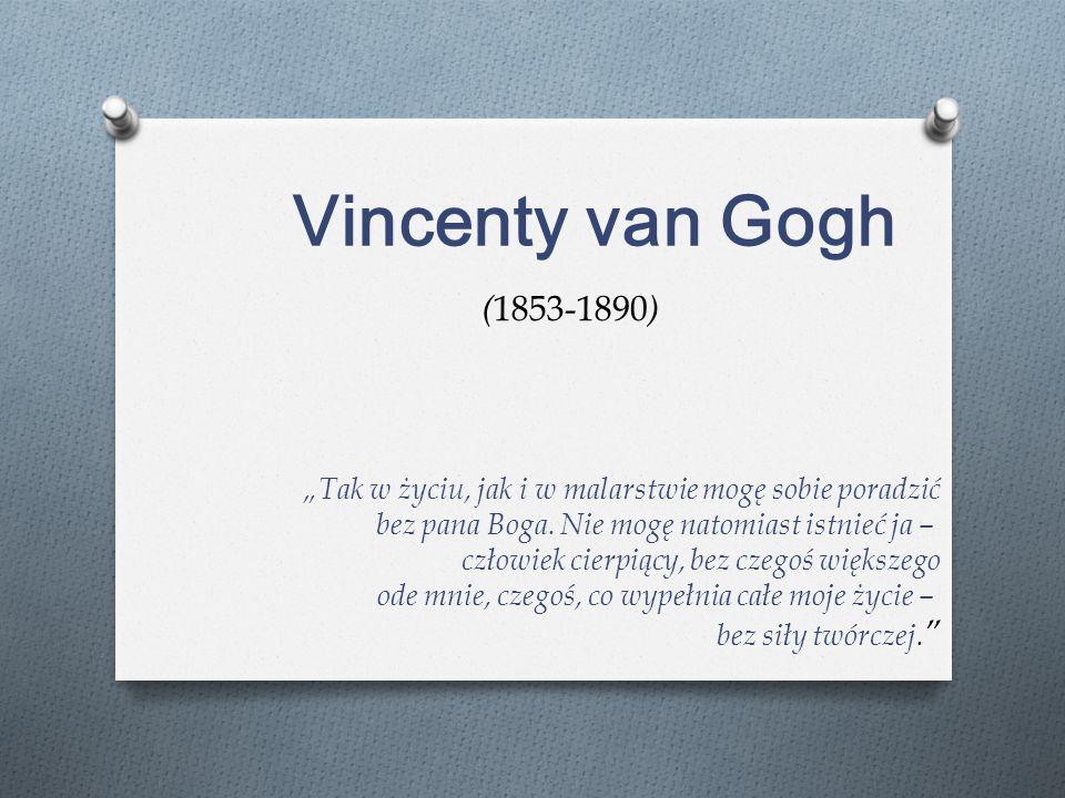 Vincenty van Gogh (1853-1890)