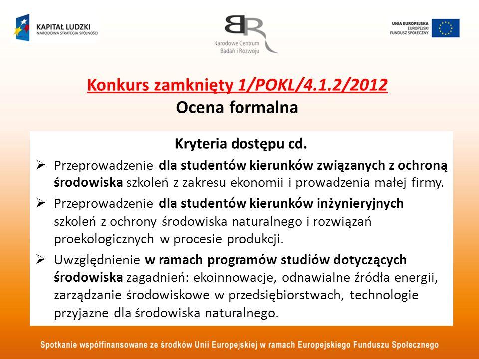 Konkurs zamknięty 1/POKL/4.1.2/2012 Ocena formalna