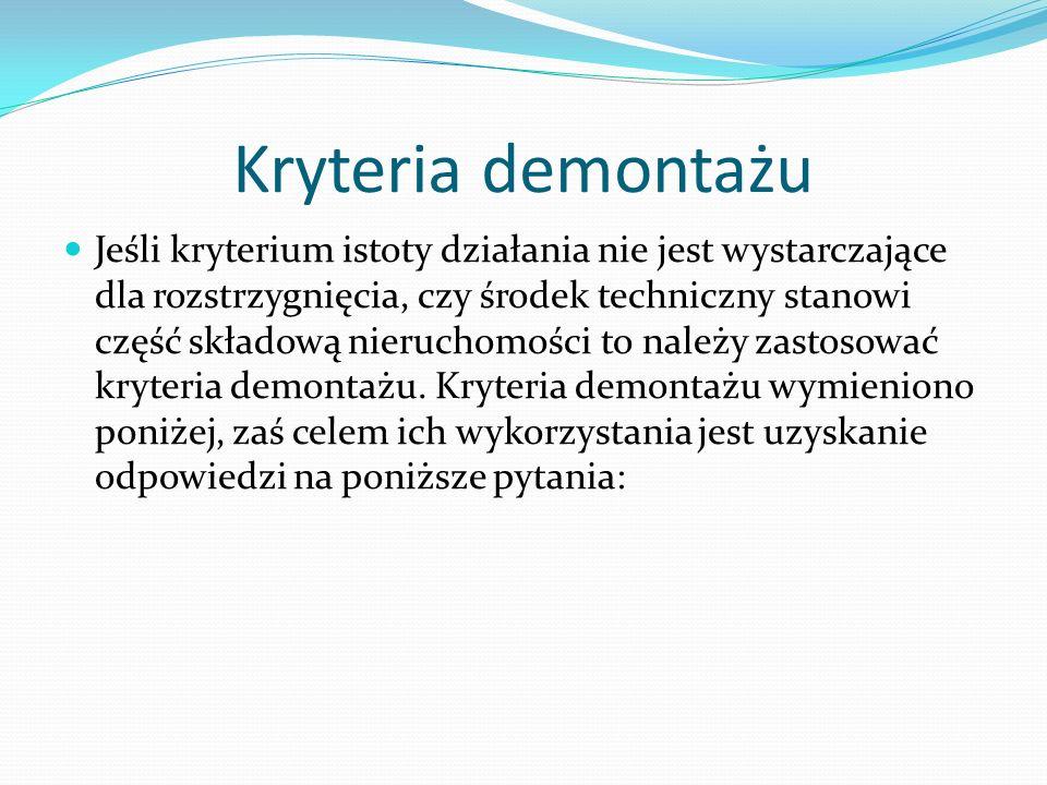 Kryteria demontażu