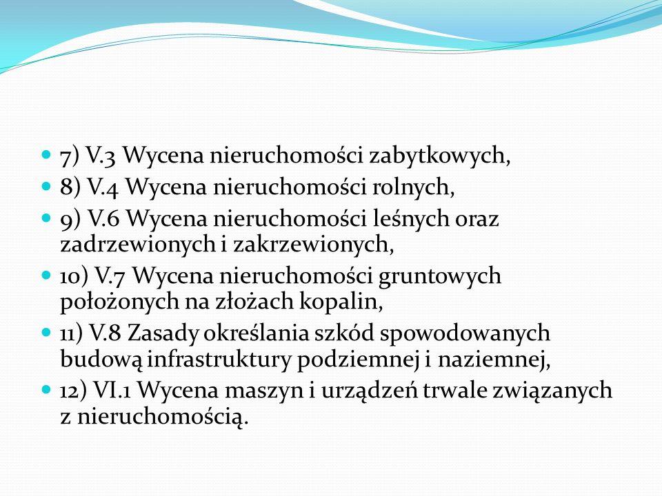 7) V.3 Wycena nieruchomości zabytkowych,