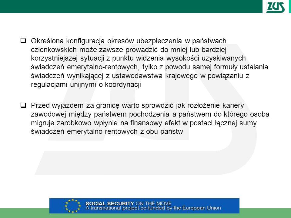 Określona konfiguracja okresów ubezpieczenia w państwach członkowskich może zawsze prowadzić do mniej lub bardziej korzystniejszej sytuacji z punktu widzenia wysokości uzyskiwanych świadczeń emerytalno-rentowych, tylko z powodu samej formuły ustalania świadczeń wynikającej z ustawodawstwa krajowego w powiązaniu z regulacjami unijnymi o koordynacji