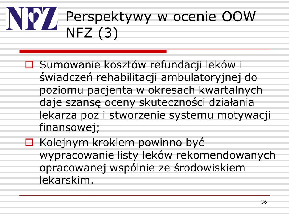 Perspektywy w ocenie OOW NFZ (3)