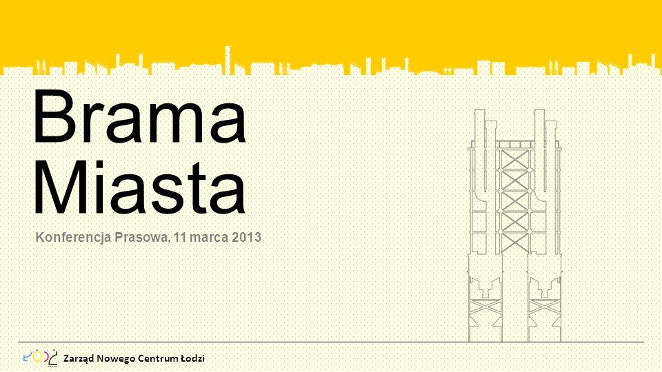 Brama Miasta Konferencja Prasowa, 11 marca 2013