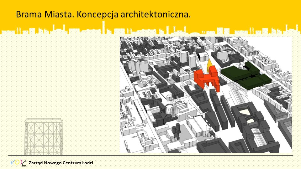 Brama Miasta. Koncepcja architektoniczna.