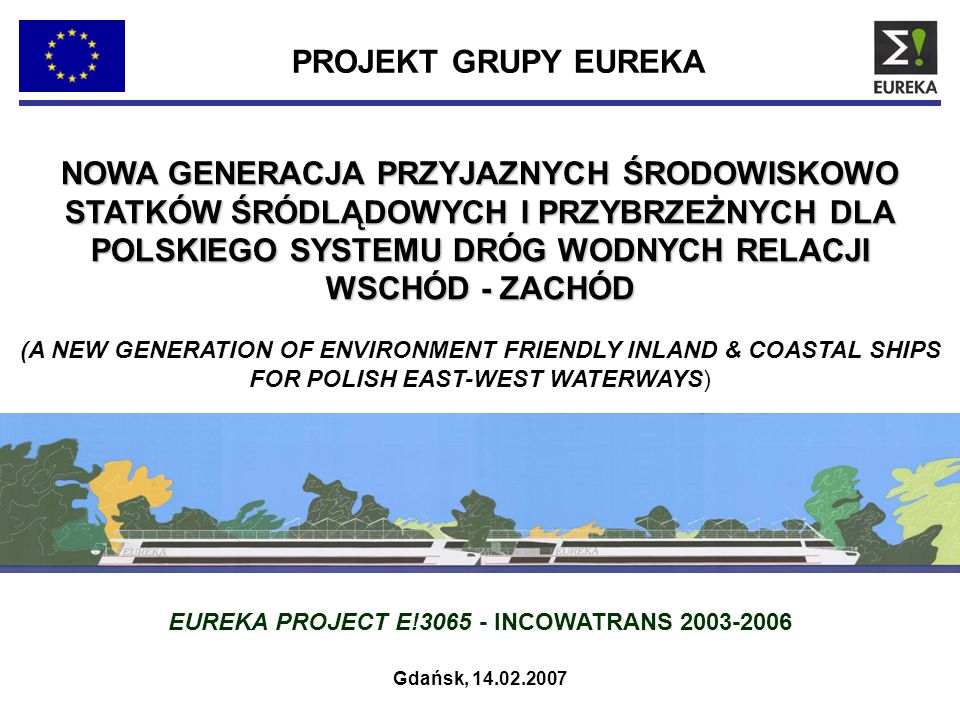 EUREKA PROJECT E!3065 - INCOWATRANS 2003-2006