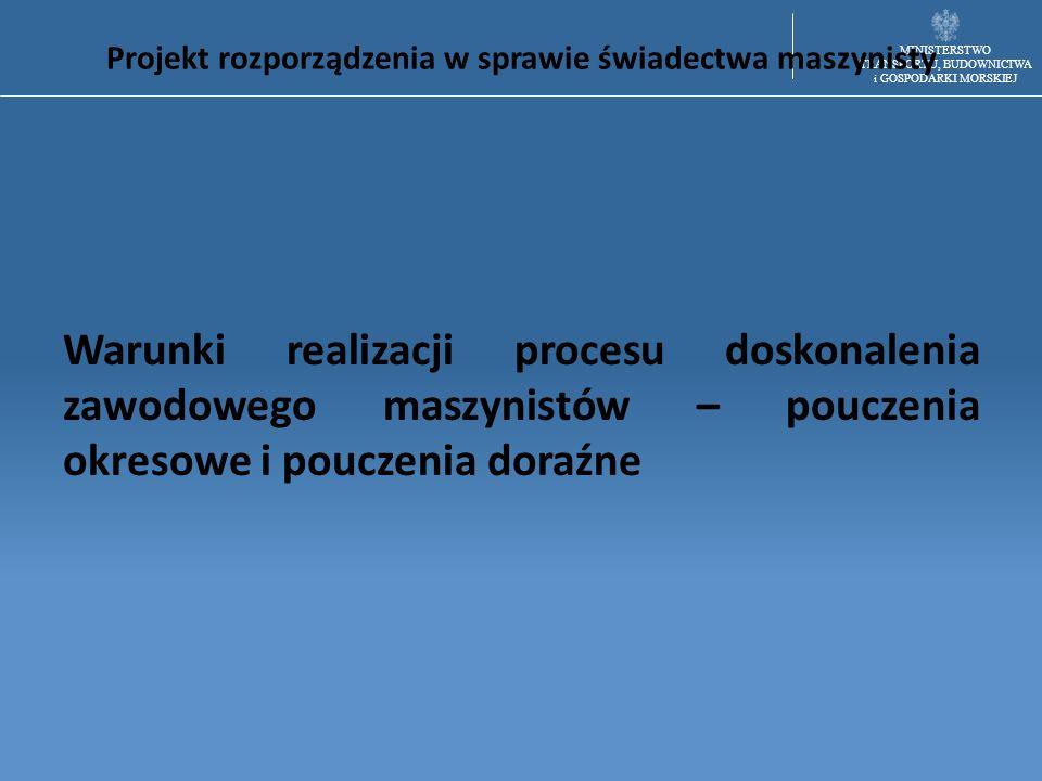 Projekt rozporządzenia w sprawie świadectwa maszynisty