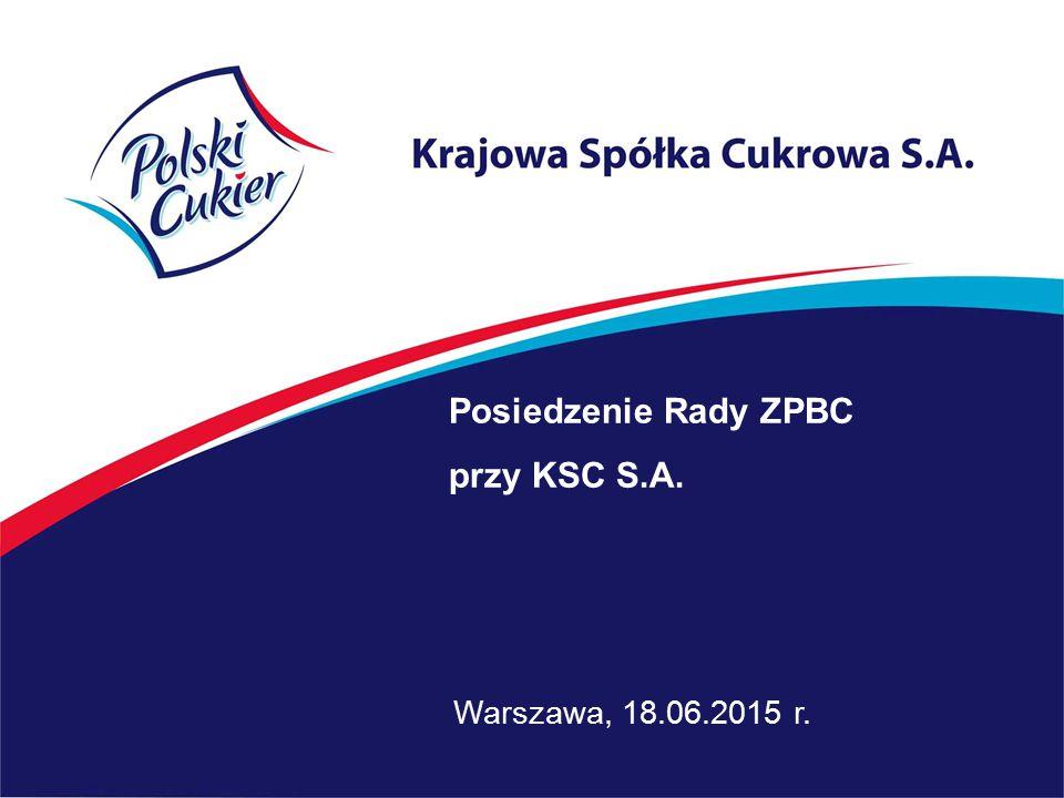 Posiedzenie Rady ZPBC przy KSC S.A. Warszawa, 18.06.2015 r.