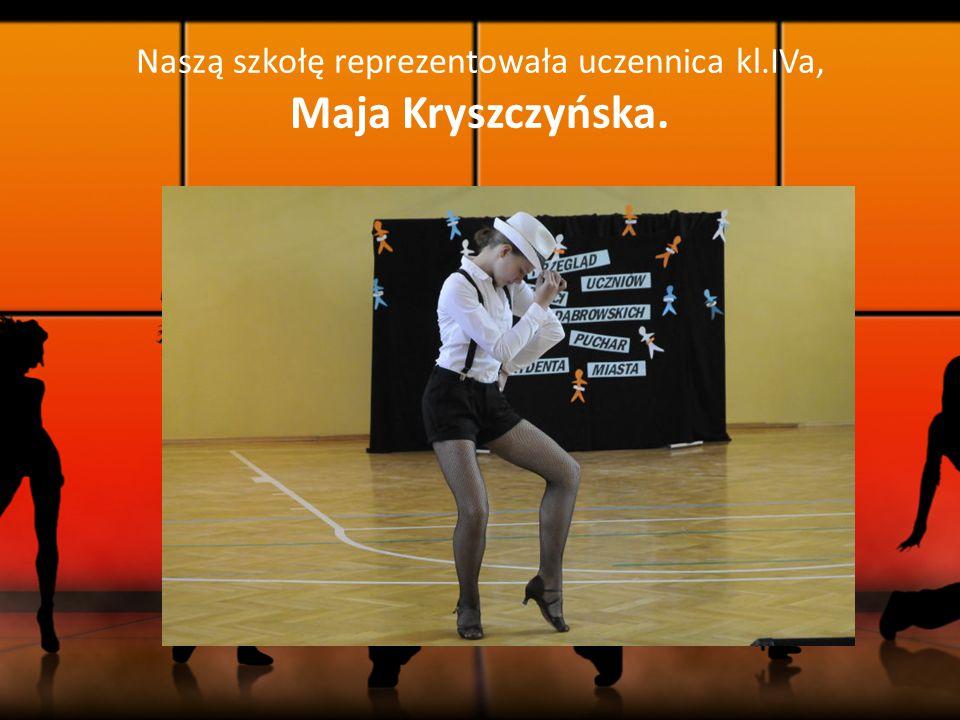 Naszą szkołę reprezentowała uczennica kl.IVa, Maja Kryszczyńska.