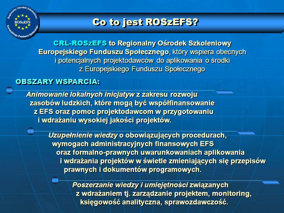 Co to jest ROSzEFS CRL-ROSzEFS to Regionalny Ośrodek Szkoleniowy