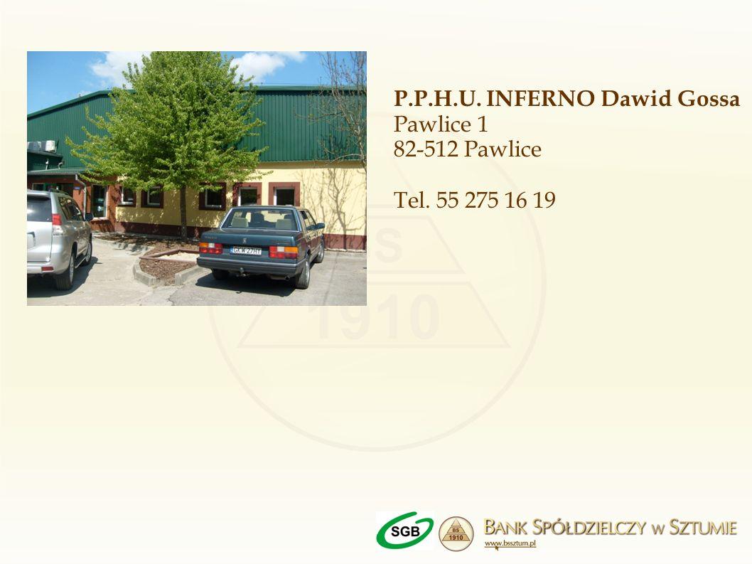 P.P.H.U. INFERNO Dawid Gossa