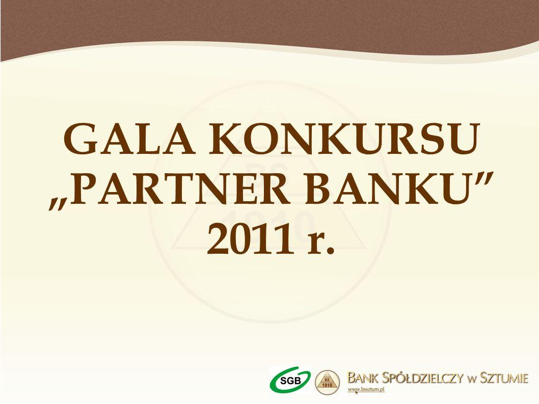 """GALA KONKURSU """"PARTNER BANKU 2011 r."""