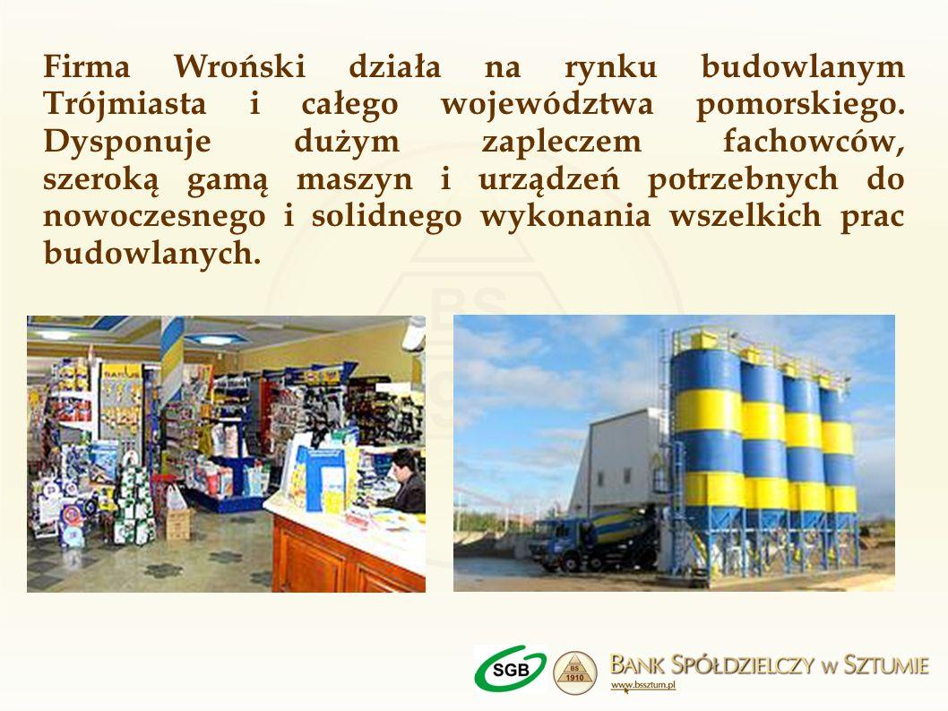 Firma Wroński działa na rynku budowlanym Trójmiasta i całego województwa pomorskiego.
