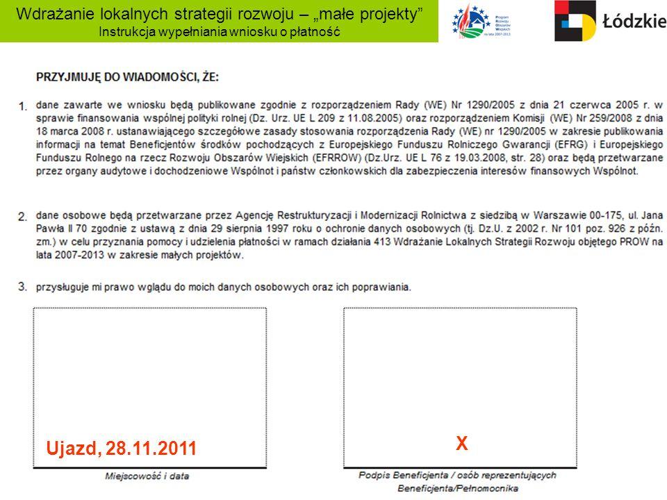 """Wdrażanie lokalnych strategii rozwoju – """"małe projekty Instrukcja wypełniania wniosku o płatność"""