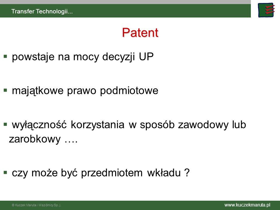 Patent powstaje na mocy decyzji UP majątkowe prawo podmiotowe