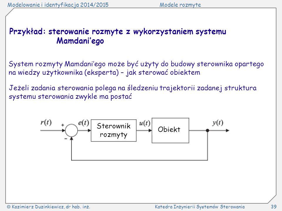 Przykład: sterowanie rozmyte z wykorzystaniem systemu Mamdani'ego