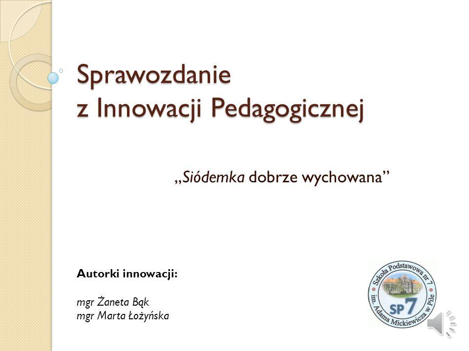 Sprawozdanie z Innowacji Pedagogicznej