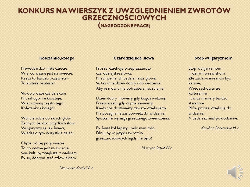 Konkurs na wierszyk z uwzględnieniem zwrotów grzecznościowych (Nagrodzone prace)