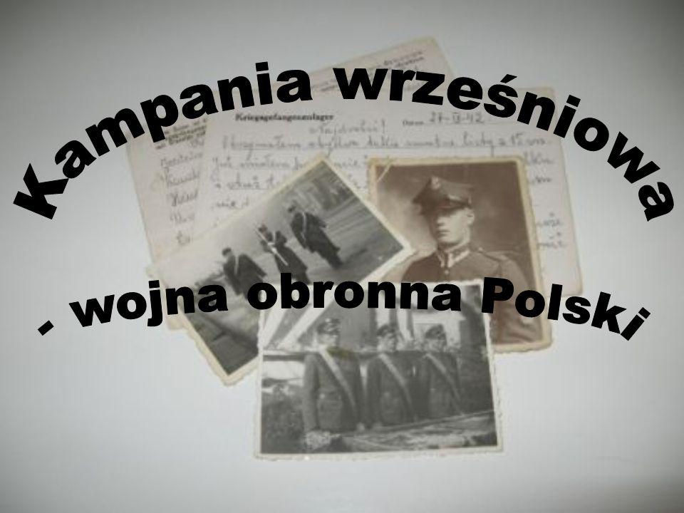 Kampania wrześniowa - wojna obronna Polski