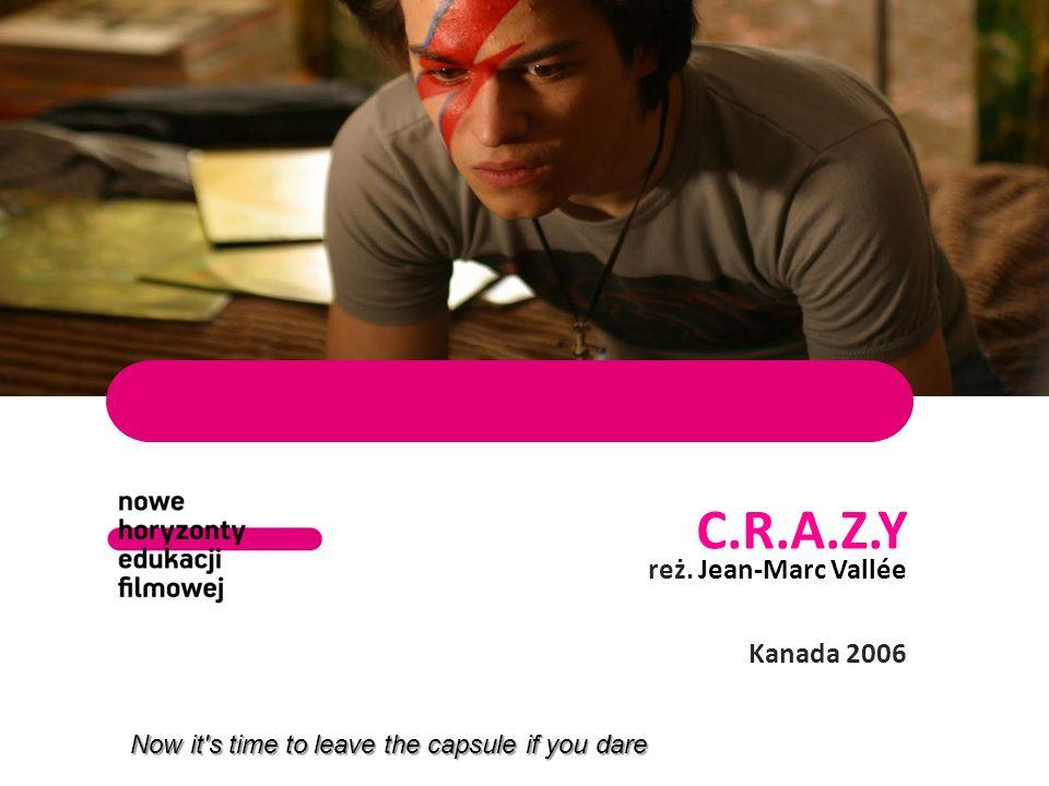 C.R.A.Z.Y reż. Jean-Marc Vallée Kanada 2006