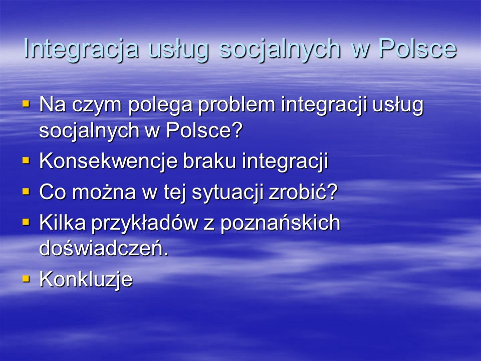 Integracja usług socjalnych w Polsce