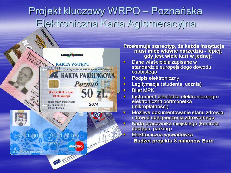 Projekt kluczowy WRPO – Poznańska Elektroniczna Karta Aglomeracyjna