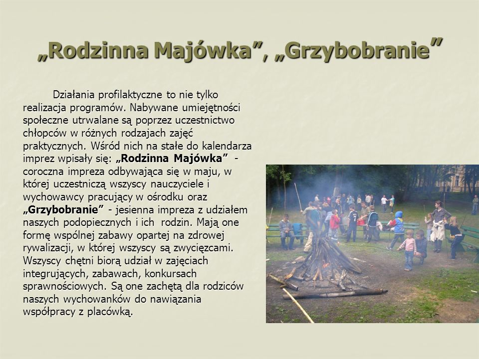 """""""Rodzinna Majówka , """"Grzybobranie"""