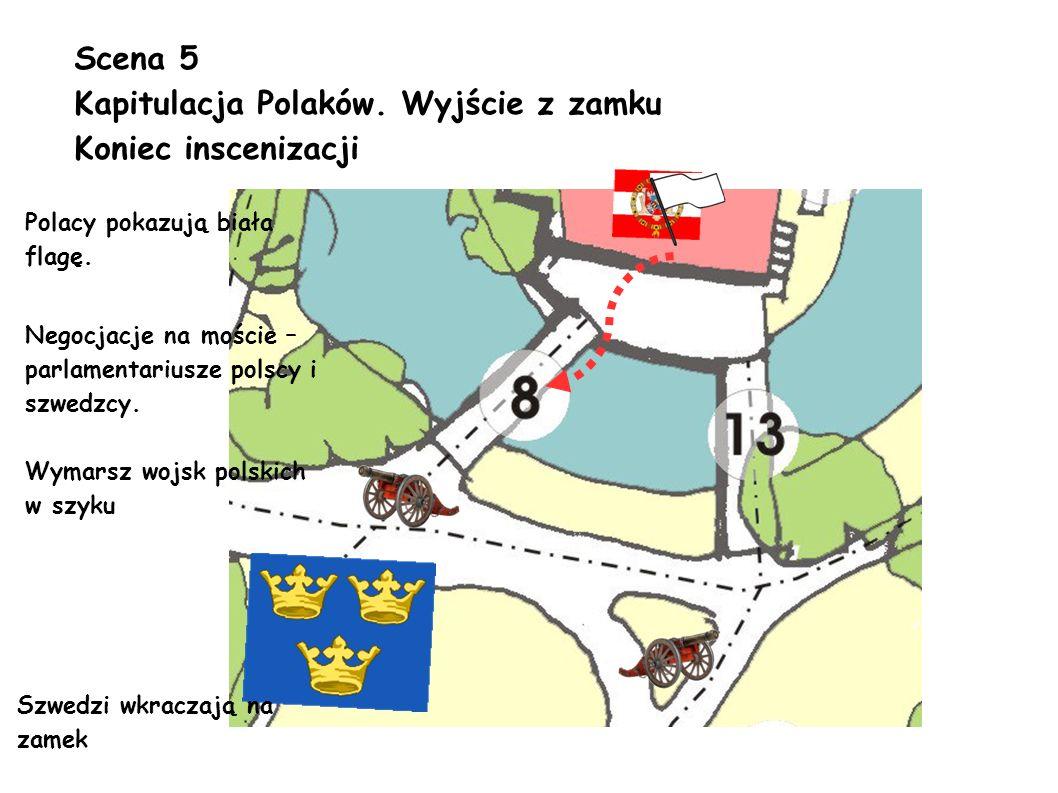 Kapitulacja Polaków. Wyjście z zamku Koniec inscenizacji