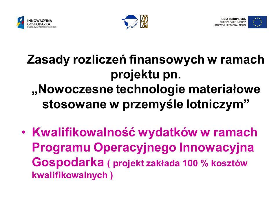 Zasady rozliczeń finansowych w ramach projektu pn