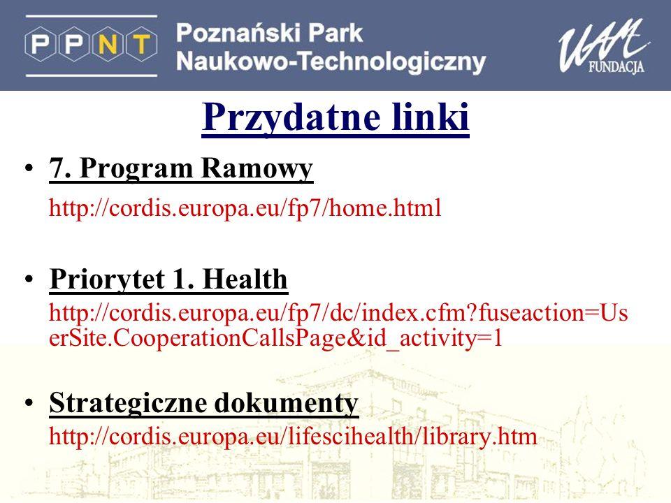 Przydatne linki 7. Program Ramowy Priorytet 1. Health