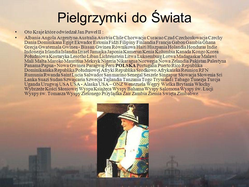 Pielgrzymki do Świata Oto Kraje które odwiedzał Jan Paweł II :