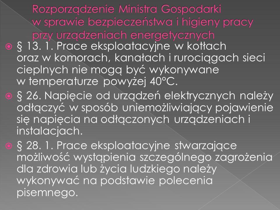 Rozporządzenie Ministra Gospodarki w sprawie bezpieczeństwa i higieny pracy przy urządzeniach energetycznych