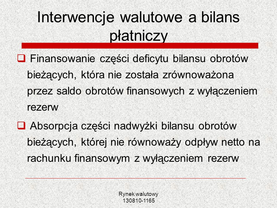 Interwencje walutowe a bilans płatniczy