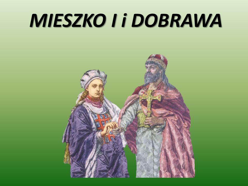 MIESZKO I i DOBRAWA