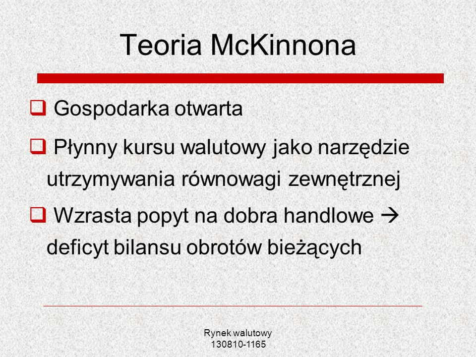 Teoria McKinnona Gospodarka otwarta