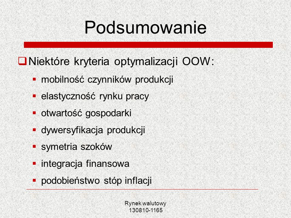Podsumowanie Niektóre kryteria optymalizacji OOW: