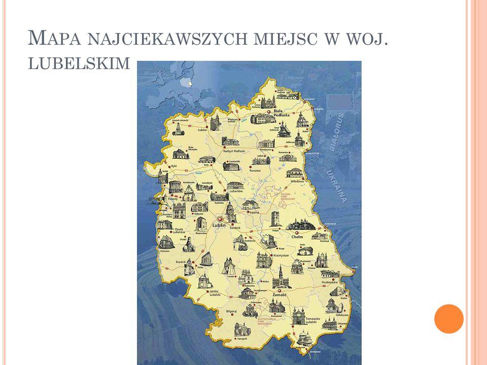 Mapa najciekawszych miejsc w woj. lubelskim