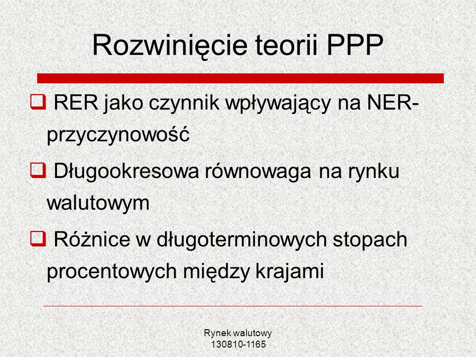 Rozwinięcie teorii PPP