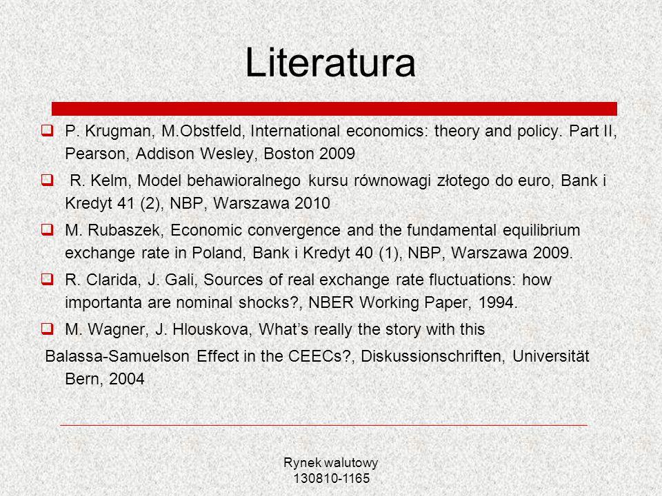 LiteraturaP. Krugman, M.Obstfeld, International economics: theory and policy. Part II, Pearson, Addison Wesley, Boston 2009.