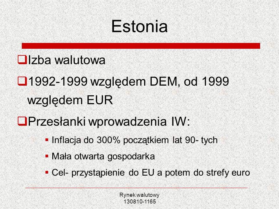Estonia Izba walutowa 1992-1999 względem DEM, od 1999 względem EUR