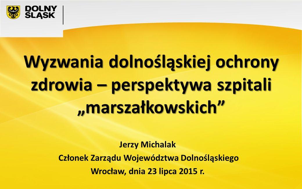 Członek Zarządu Województwa Dolnośląskiego