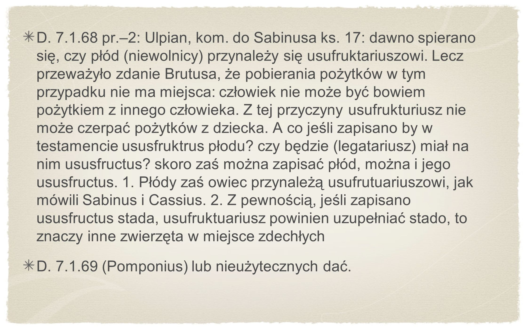 D. 7. 1. 68 pr. –2: Ulpian, kom. do Sabinusa ks