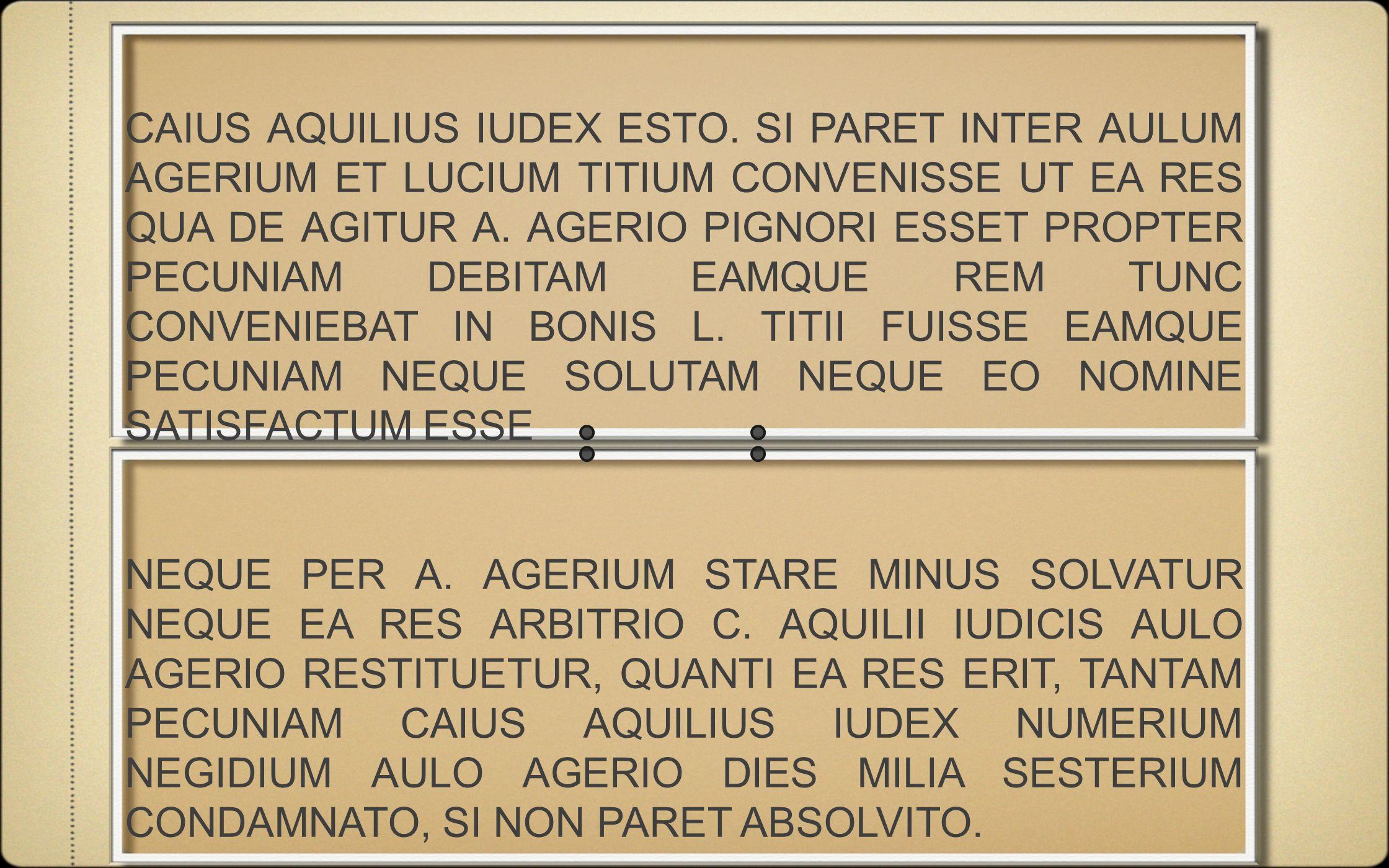 CAIUS AQUILIUS IUDEX ESTO