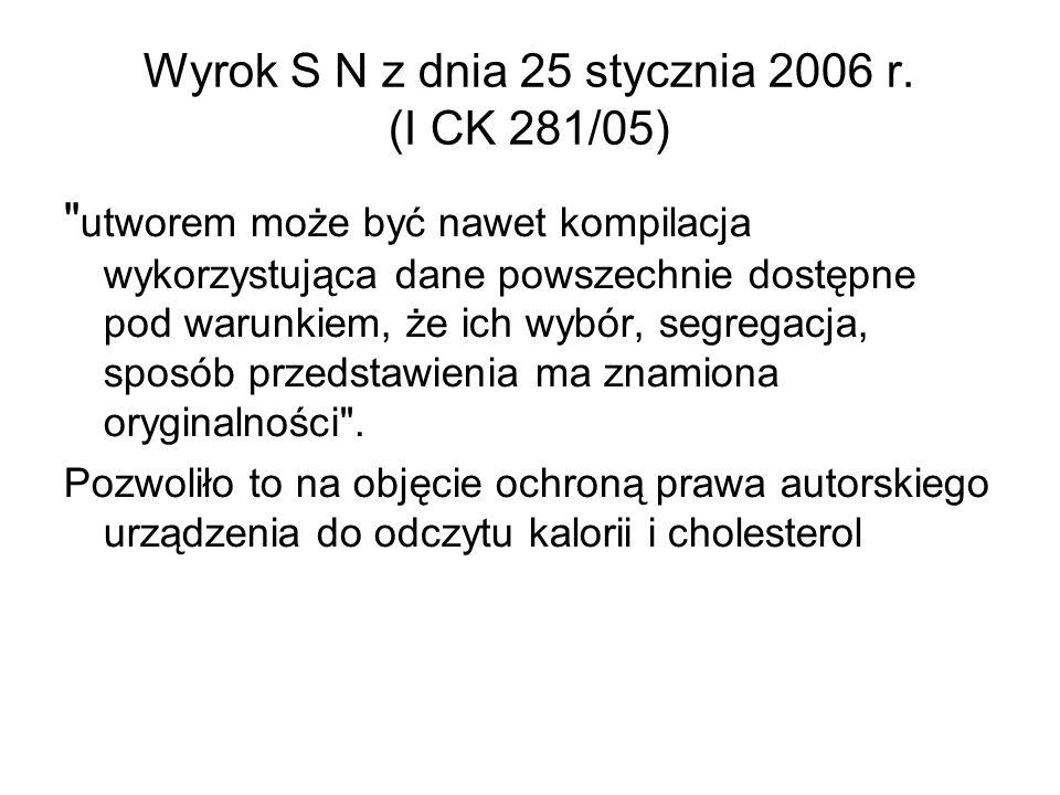 Wyrok S N z dnia 25 stycznia 2006 r. (I CK 281/05)