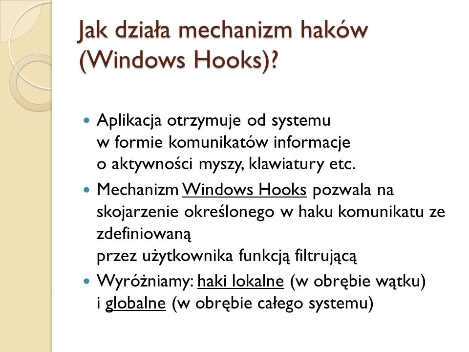 Jak działa mechanizm haków (Windows Hooks)