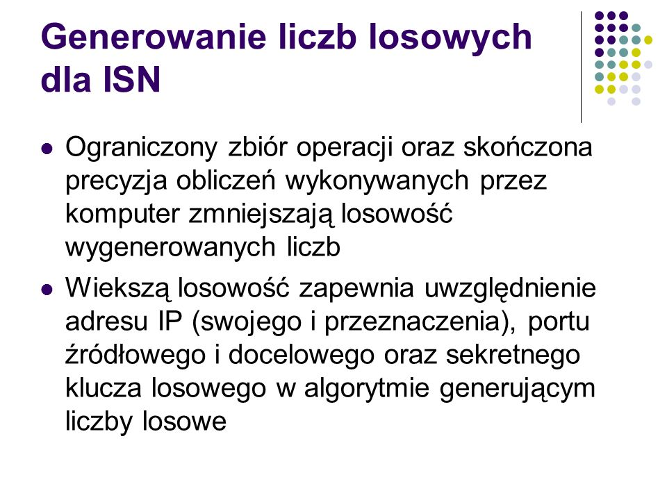 Generowanie liczb losowych dla ISN