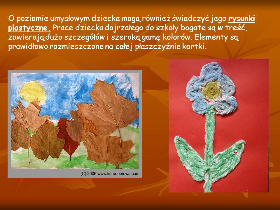 O poziomie umysłowym dziecka mogą również świadczyć jego rysunki plastyczne.