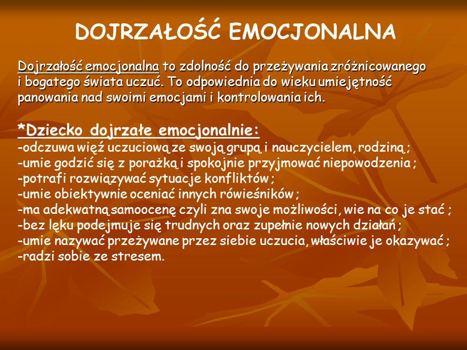 DOJRZAŁOŚĆ EMOCJONALNA