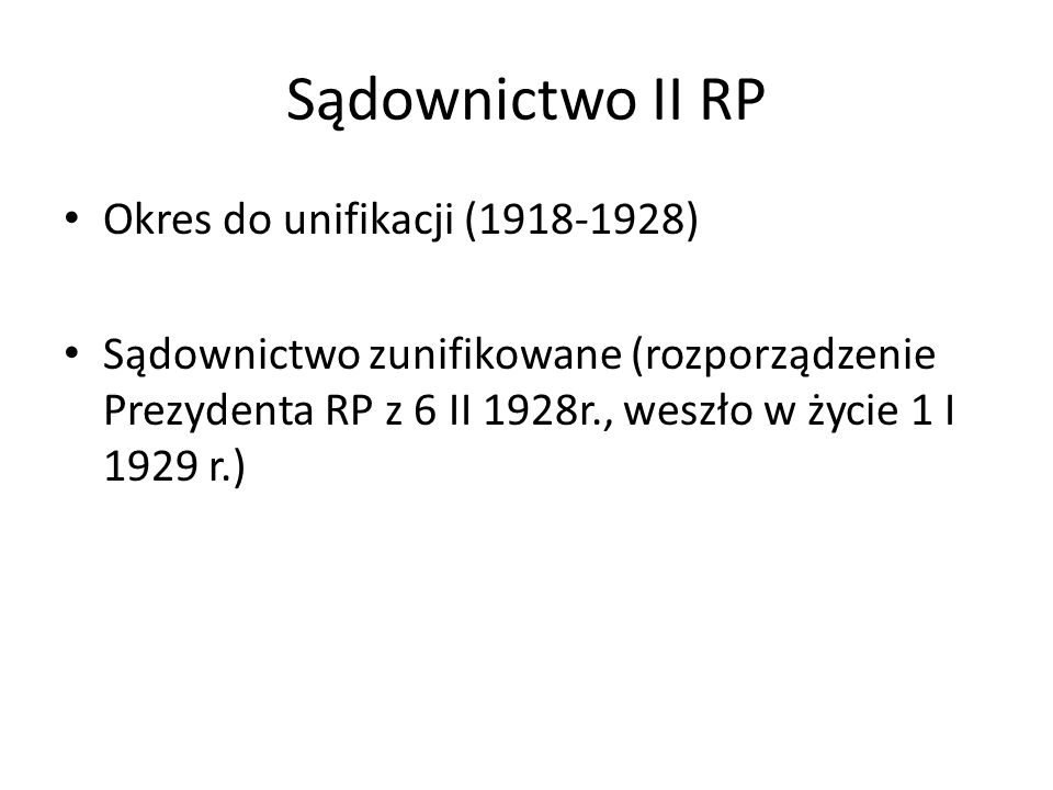 Sądownictwo II RP Okres do unifikacji (1918-1928)